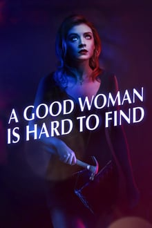 pelicula A Good Woman Is Hard to Find